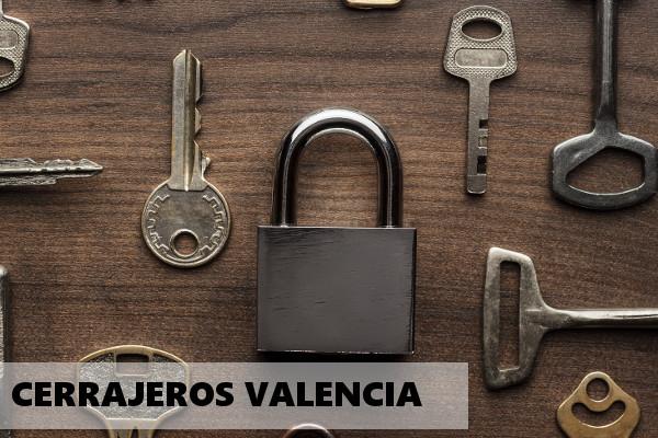 cerrajeros 24 horas valencia